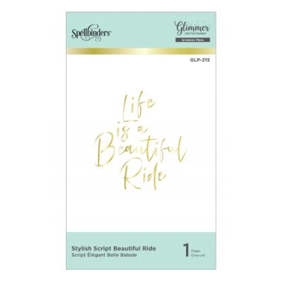 Spellbinders Hot Foil Plate - Stylish Script Beautiful Ride Glimmer