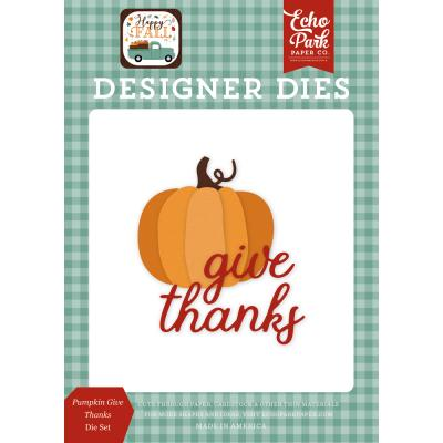 Echo Park Happy Fall Die Set - Pumpkin Give Thanks