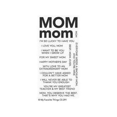 My Favorite Things Clear Stamp All About Mom