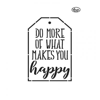 Do more of what makes you happy Universelle DIN A5 Schablonen