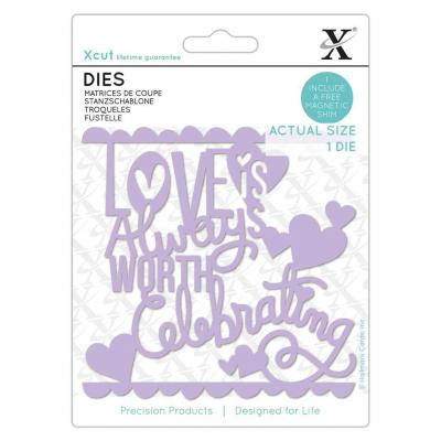 Xcut Stanzschablone - Love Worth Celebrating